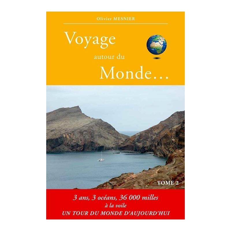 voyage autour du monde tome 2 nautistore. Black Bedroom Furniture Sets. Home Design Ideas