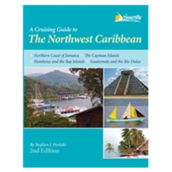 Cruising guide: The Northwest Caribbean / Guide de navigation Caraïbes Nord Ouest