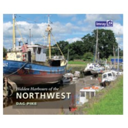 Guide Nautique Imray : Hidden Harbours of the Northwest