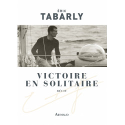 Eric Tabarly Victoire en solitaire
