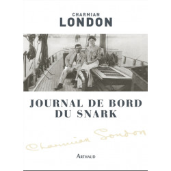 Journal de bord du snark - Charmian London