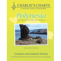 Guide nautique Imray Polynésie: Charlie's Charts of Polynesia